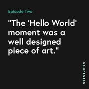 02-TheHelloWorldMomentWasAWellDesignedPieceOfArt-thumb